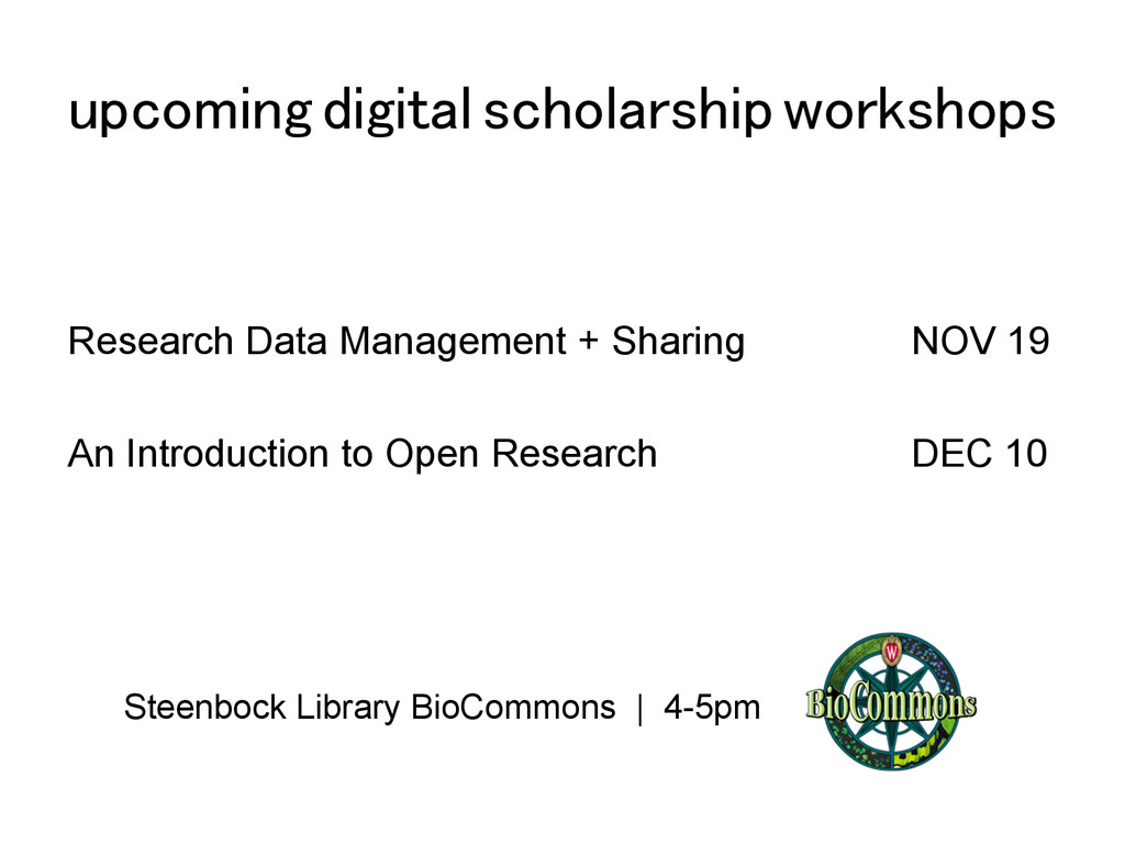 upcoming digital scholarship workshops! Researc...