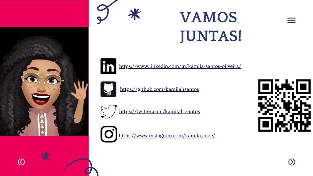 VAMOS JUNTAS! https://www.linkedin.com/in/kamil...