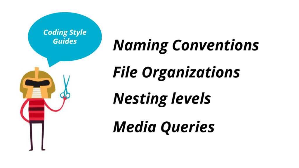 Coding Style Guides Naming Conventions Nesting ...