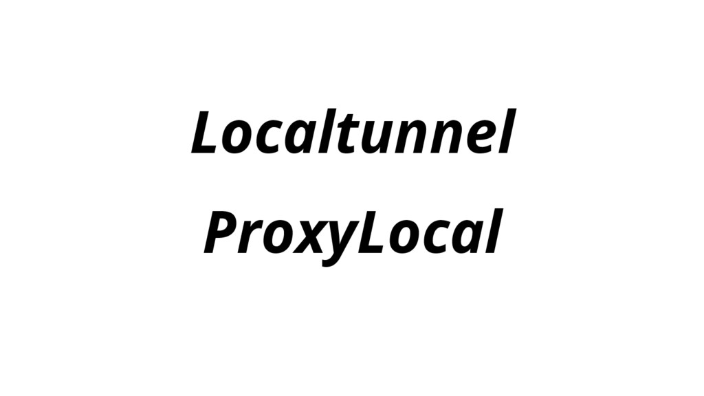 Localtunnel ProxyLocal