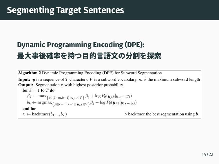 Segmenting Target Sentences Dynamic Programming...