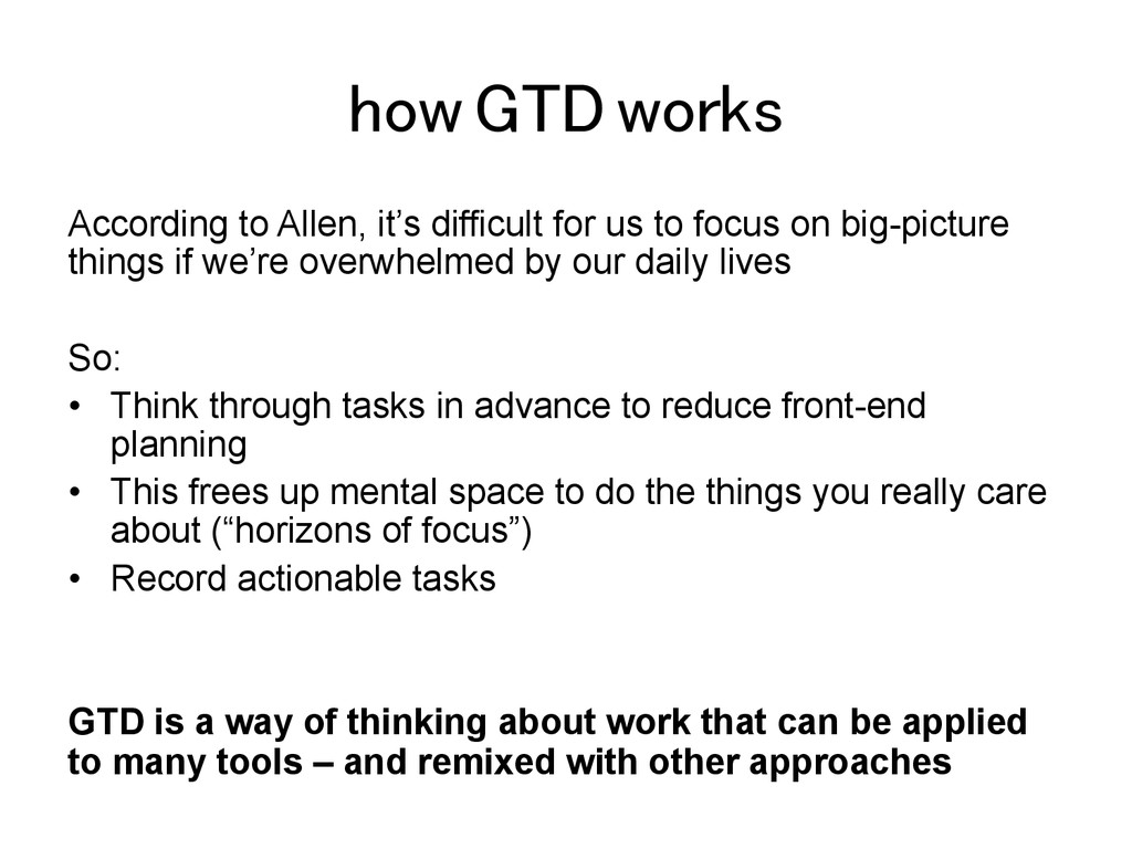 how GTD works! According to Allen, it's difficu...