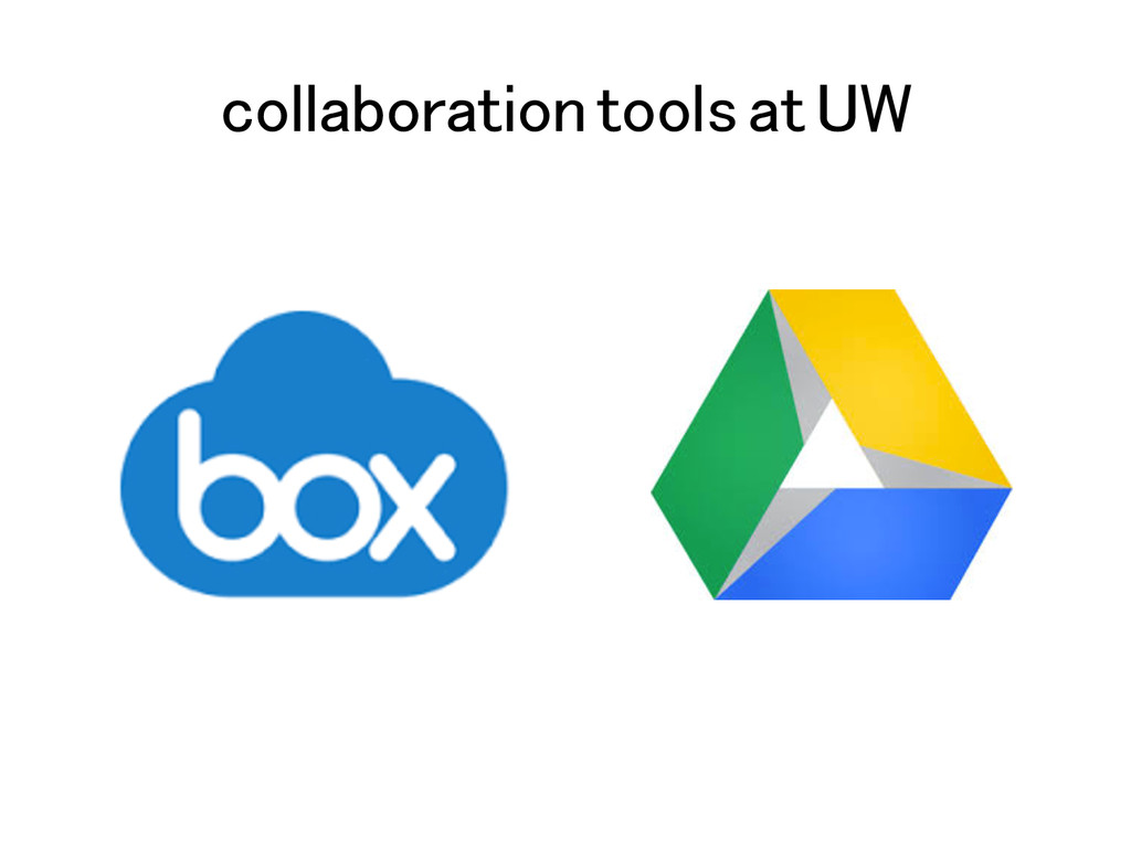 collaboration tools at UW!