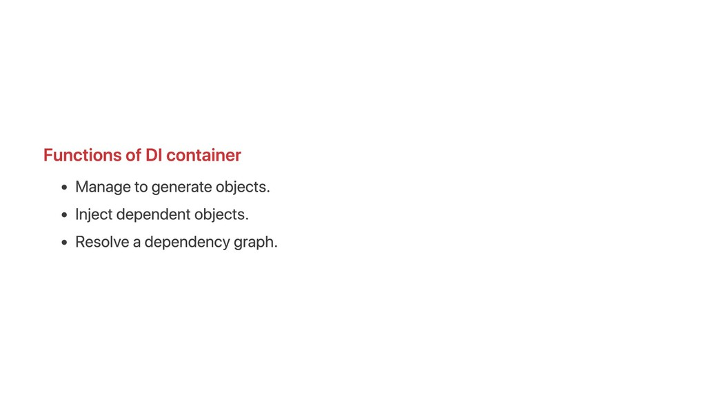 Functions of DI container Manage to generate ob...