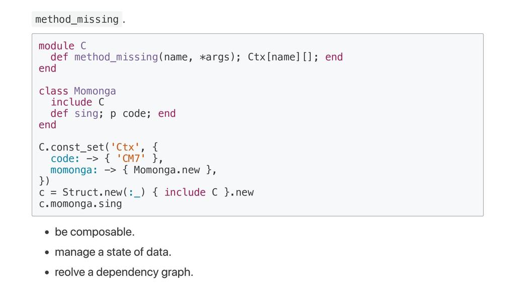 method_missing . module C def method_missing(na...