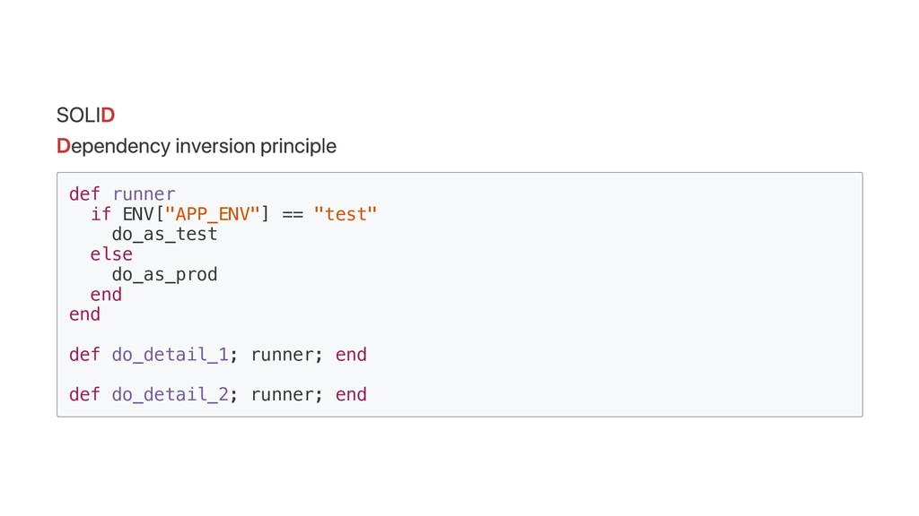 SOLID Dependency inversion principle def runner...