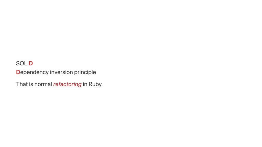SOLID Dependency inversion principle That is no...
