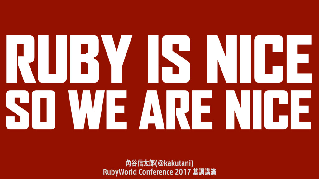 RUBY IS NICE SO WE ARE NICE ֯୩৴ଠ !LBLVUBOJ  3...