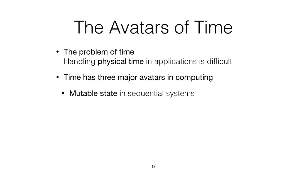 The Avatars of Time • The problem of time Hand...