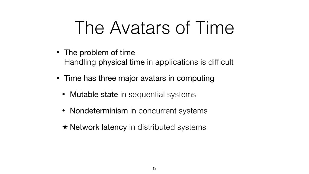 The Avatars of Time • The problem of time