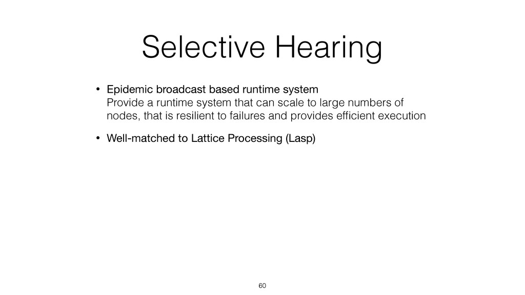 Selective Hearing • Epidemic broadcast based ru...
