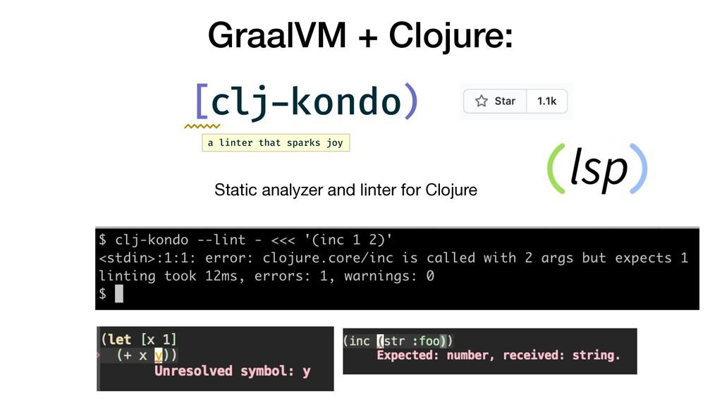GraalVM + Clojure: Static analyzer and linter ...