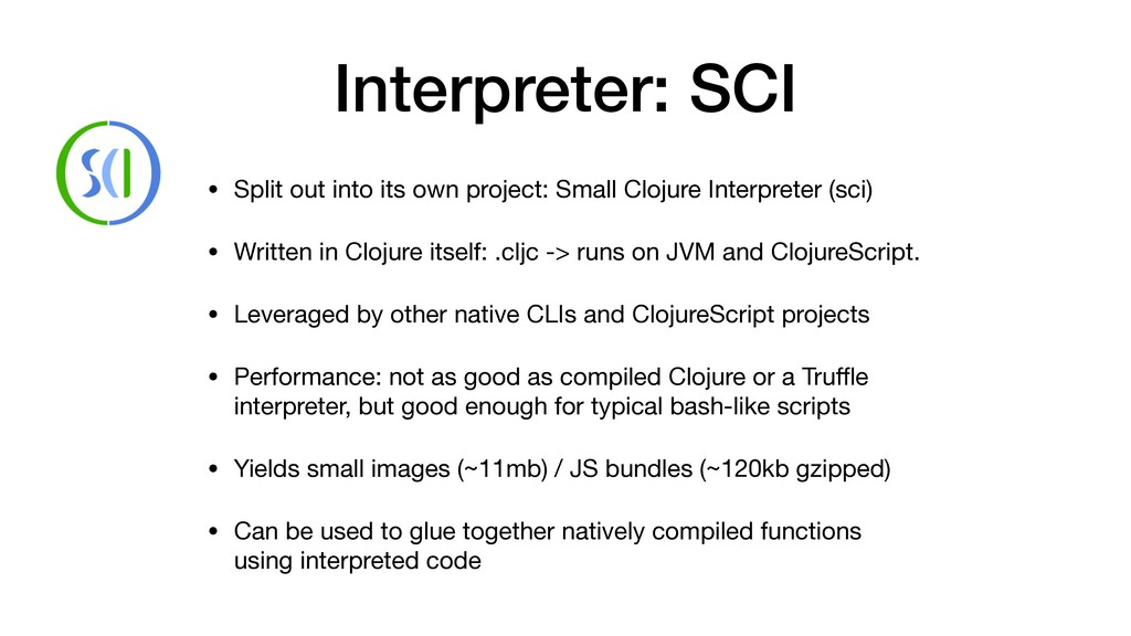 Interpreter: SCI • Split out into its own proje...