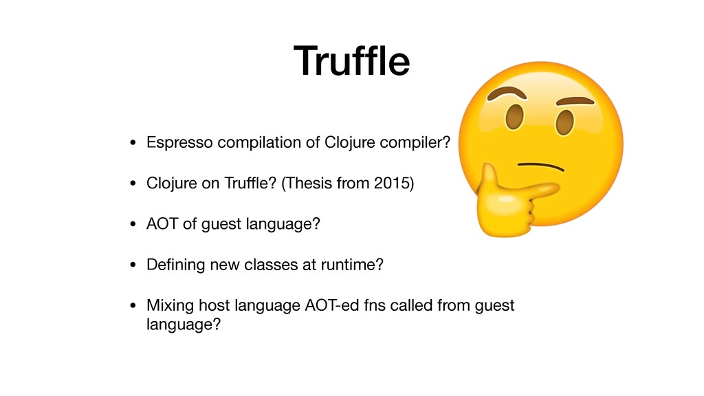 Truffle • Espresso compilation of Clojure compil...
