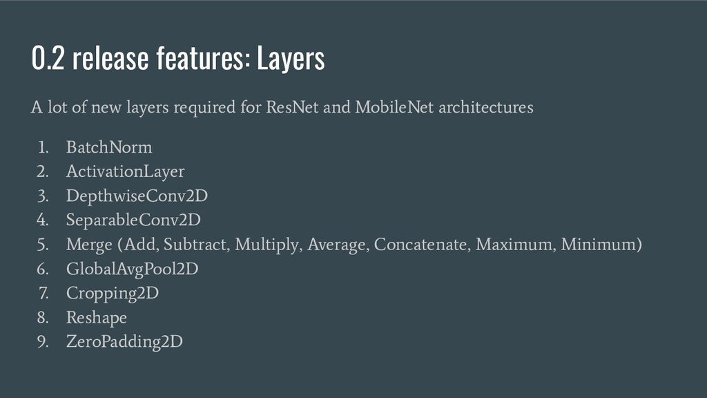 0.2 release features: Layers A lot of new layer...