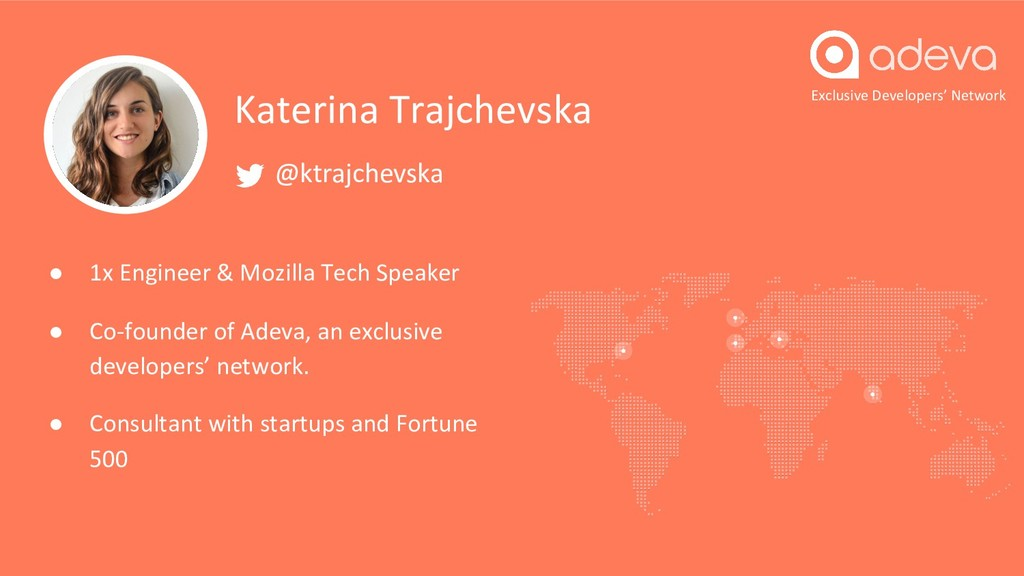 Exclusive Developers' Network Katerina Trajchev...