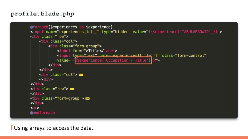 profile.blade.php ! Using arrays to access the ...