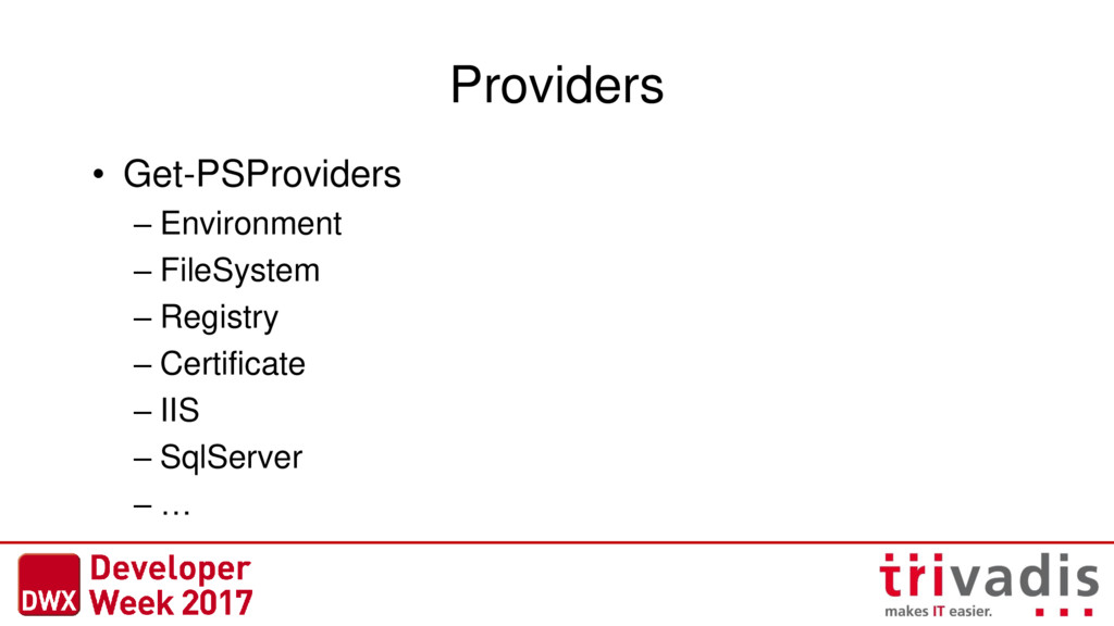 Providers • Get-PSProviders – Environment – Fil...