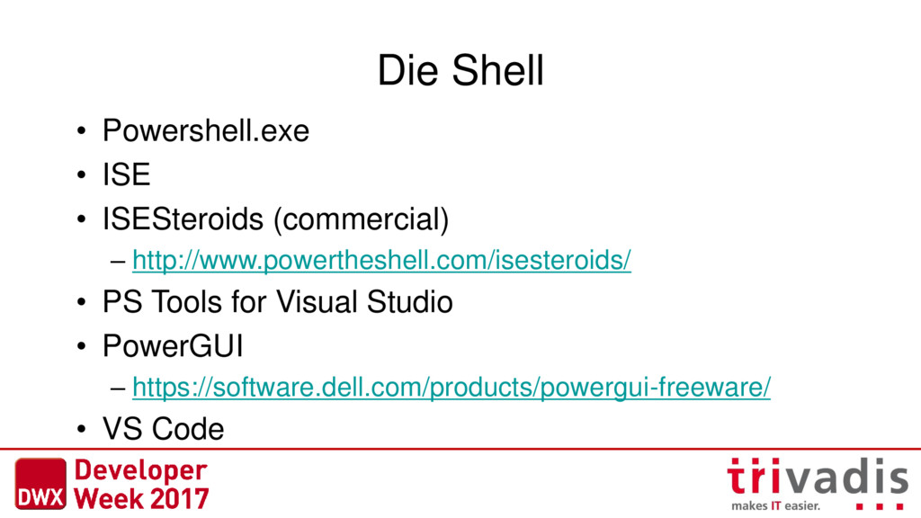 Die Shell • Powershell.exe • ISE • ISESteroids ...