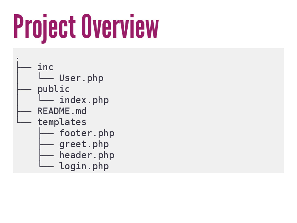 Project Overview . ├── inc │ └── User.php ├── p...