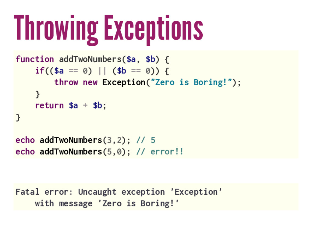 Throwing Exceptions function addTwoNumbers($a, ...