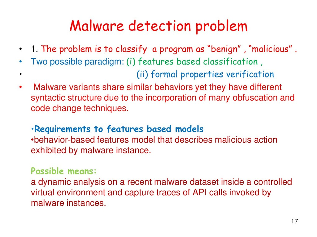 Malware detection problem • 1. The problem is t...