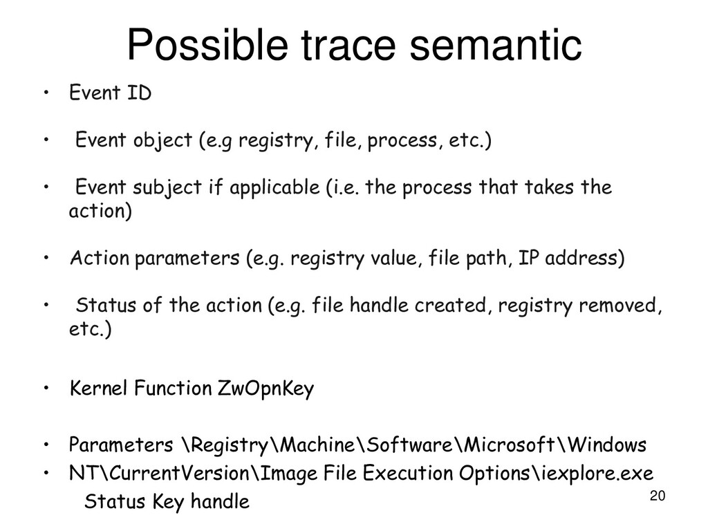 Possible trace semantic • Event ID • Event obje...