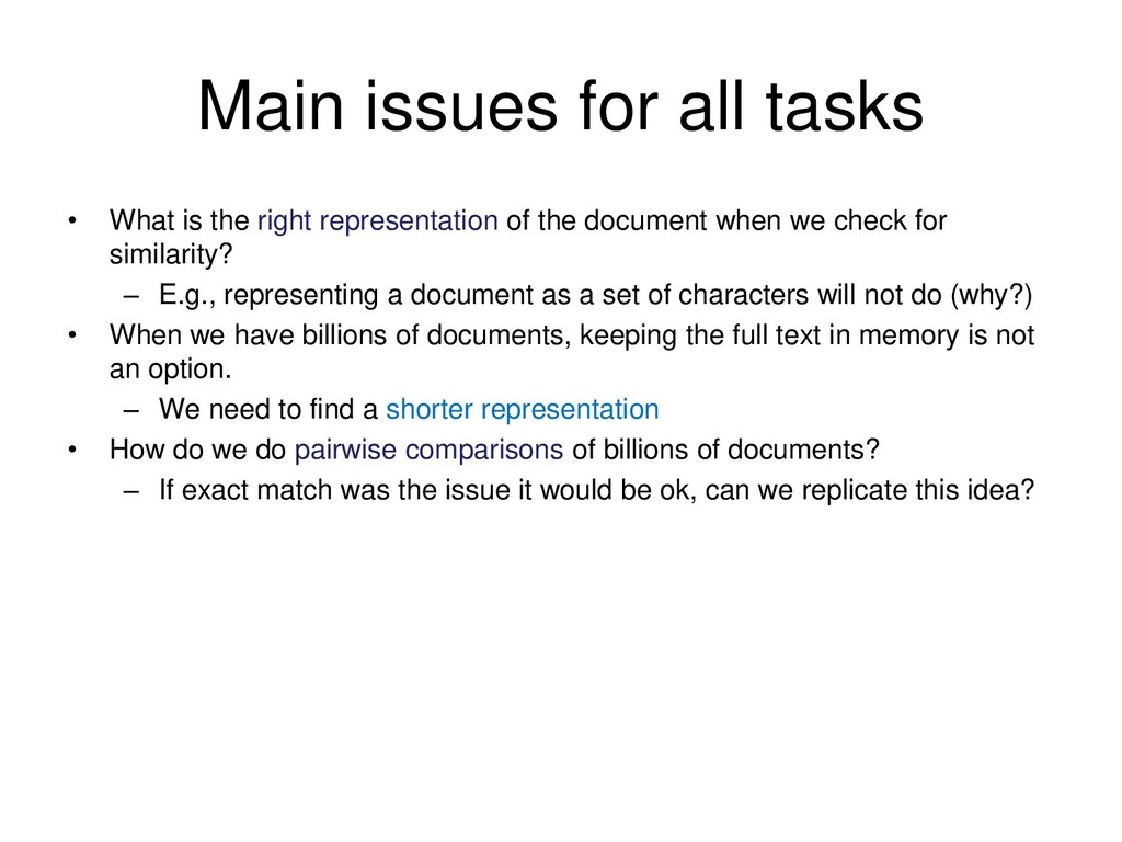 Main issues for all tasks • What is the right r...