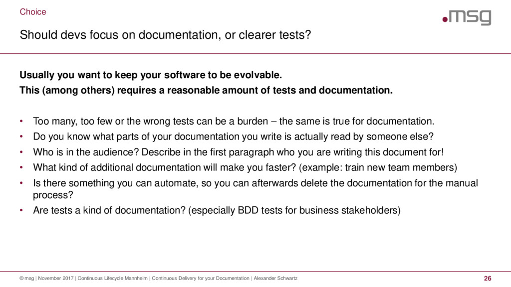 Choice Should devs focus on documentation, or c...