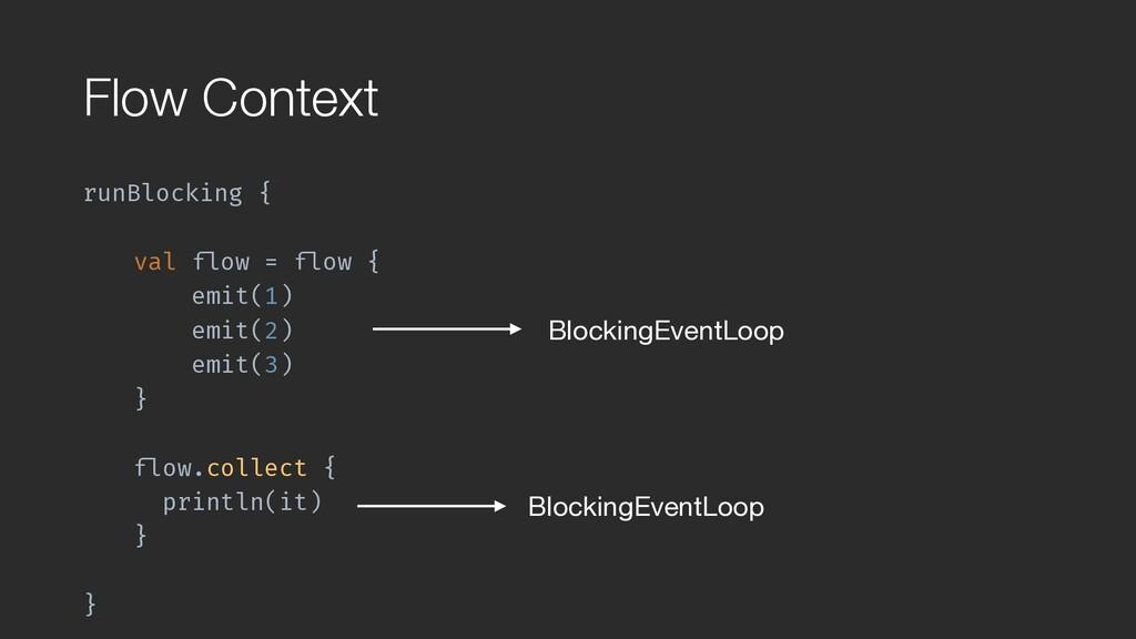 """Flow Context runBlocking { val """"flow = """"flow { ..."""