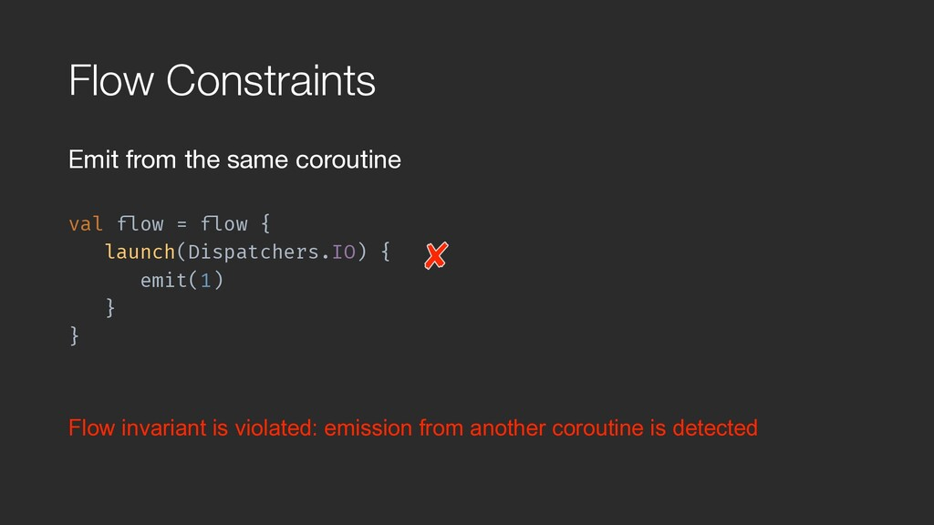 Flow Constraints Emit from the same coroutine  ...