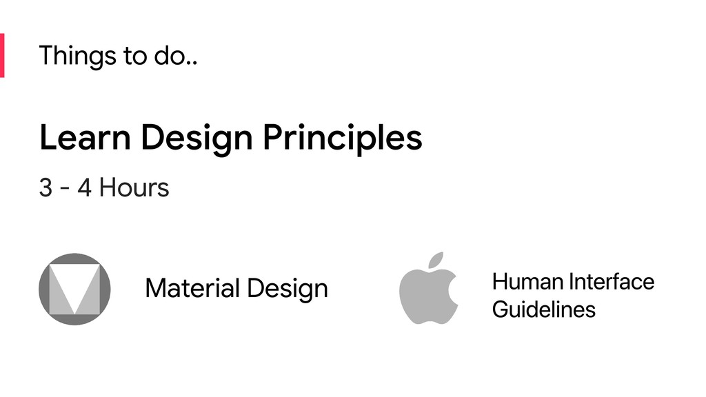 Things to do.. Learn Design Principles 3 - 4 Ho...