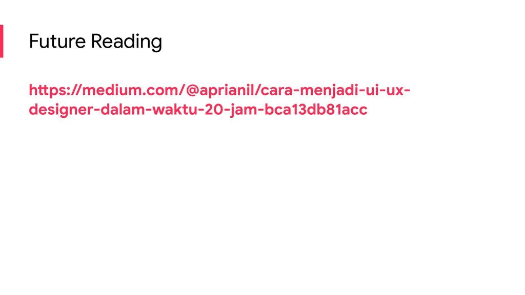 Future Reading https://medium.com/@aprianil/car...