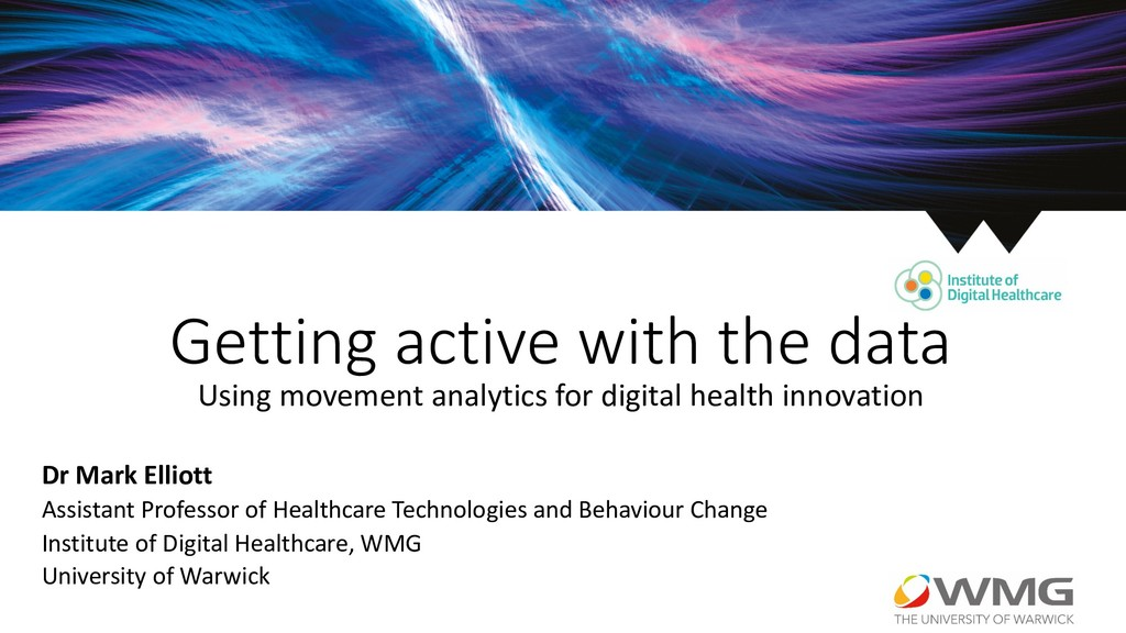 Getting active with the data Using movement ana...