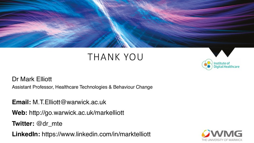 THANK YOU Dr Mark Elliott Assistant Professor, ...