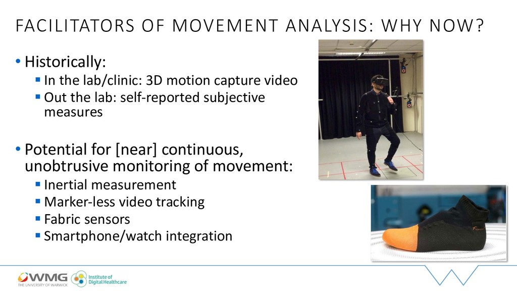 FACILITATORS OF MOVEMENT ANALYSIS: WHY NOW? • H...