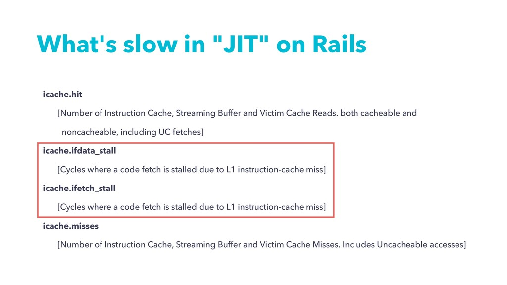 """What's slow in """"JIT"""" on Rails icache.hit [Numbe..."""