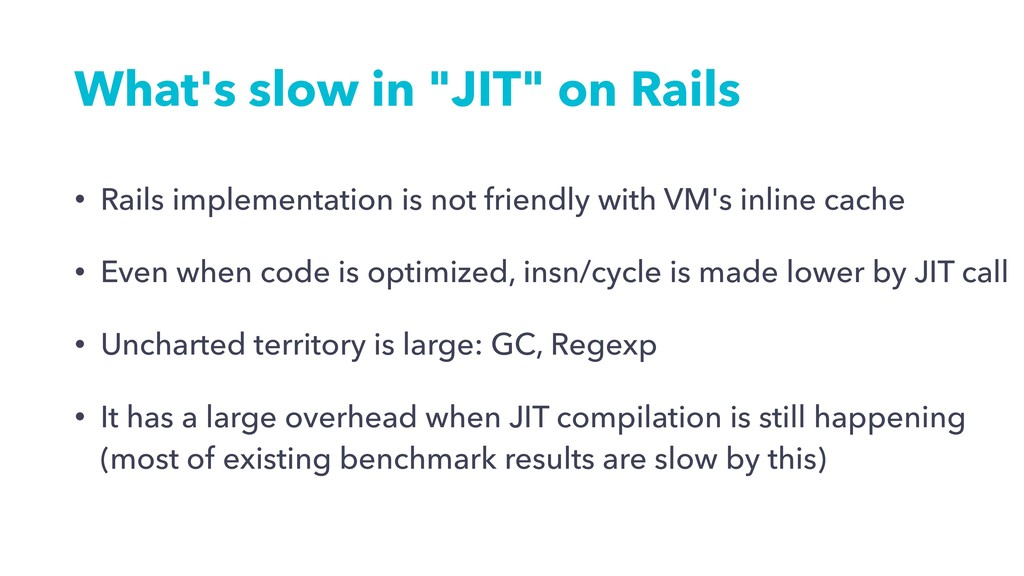 """What's slow in """"JIT"""" on Rails • Rails implement..."""