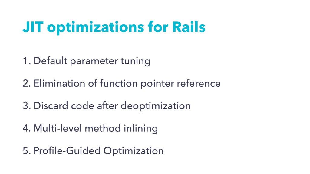 JIT optimizations for Rails 1. Default paramete...