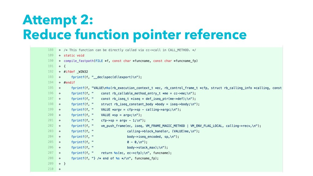 Attempt 2: Reduce function pointer reference