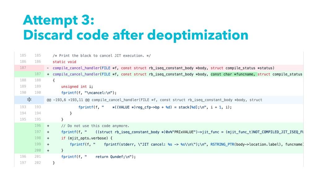 Attempt 3: Discard code after deoptimization