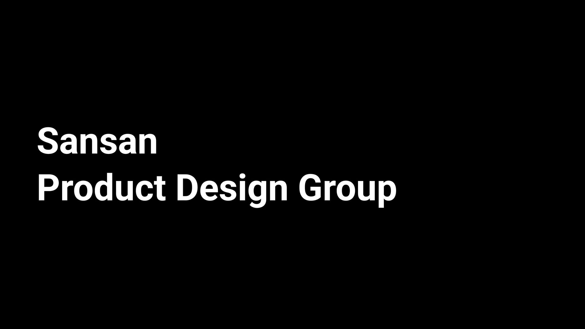 Sansan   Product Design Team