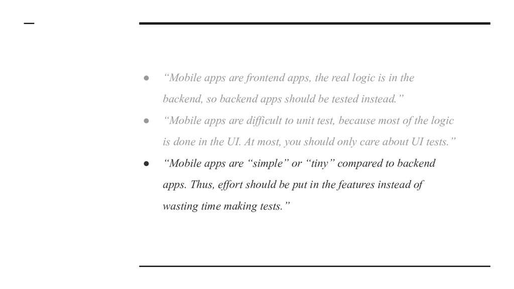 "● ""Mobile apps are frontend apps, the real logi..."
