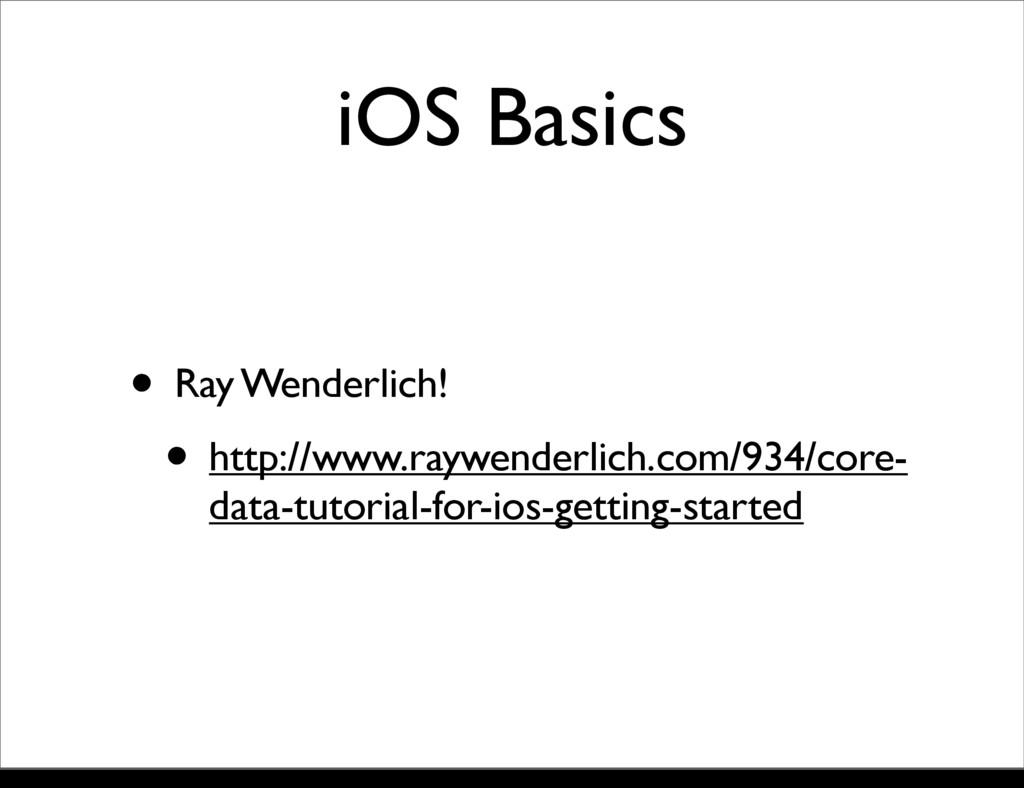 iOS Basics • Ray Wenderlich! • http://www.raywe...