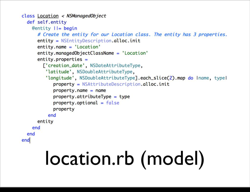 location.rb (model) Monday, 21 October, 13