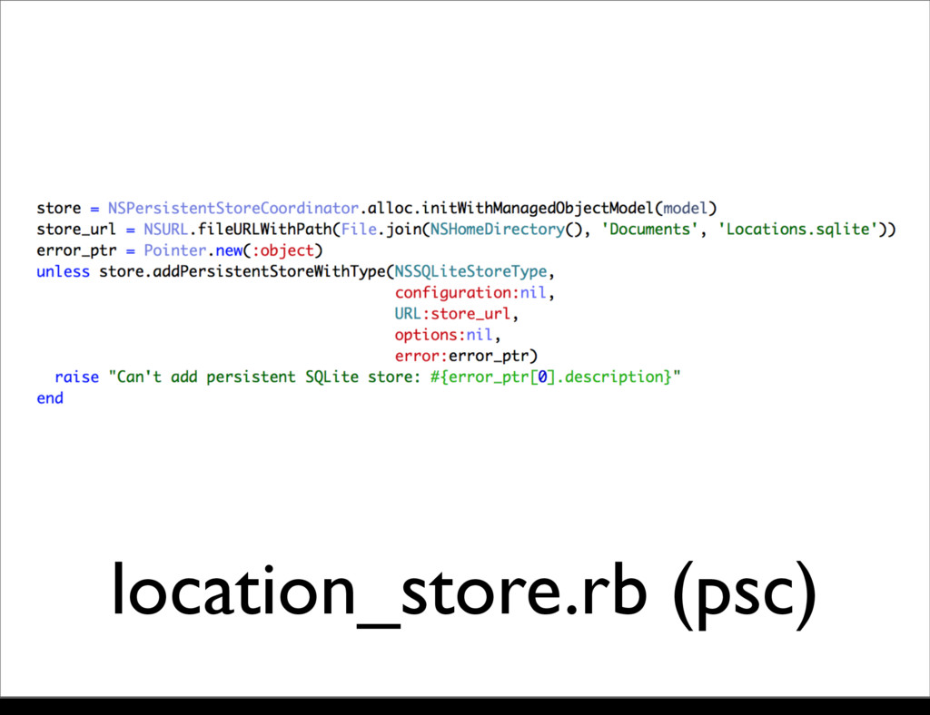location_store.rb (psc) Monday, 21 October, 13