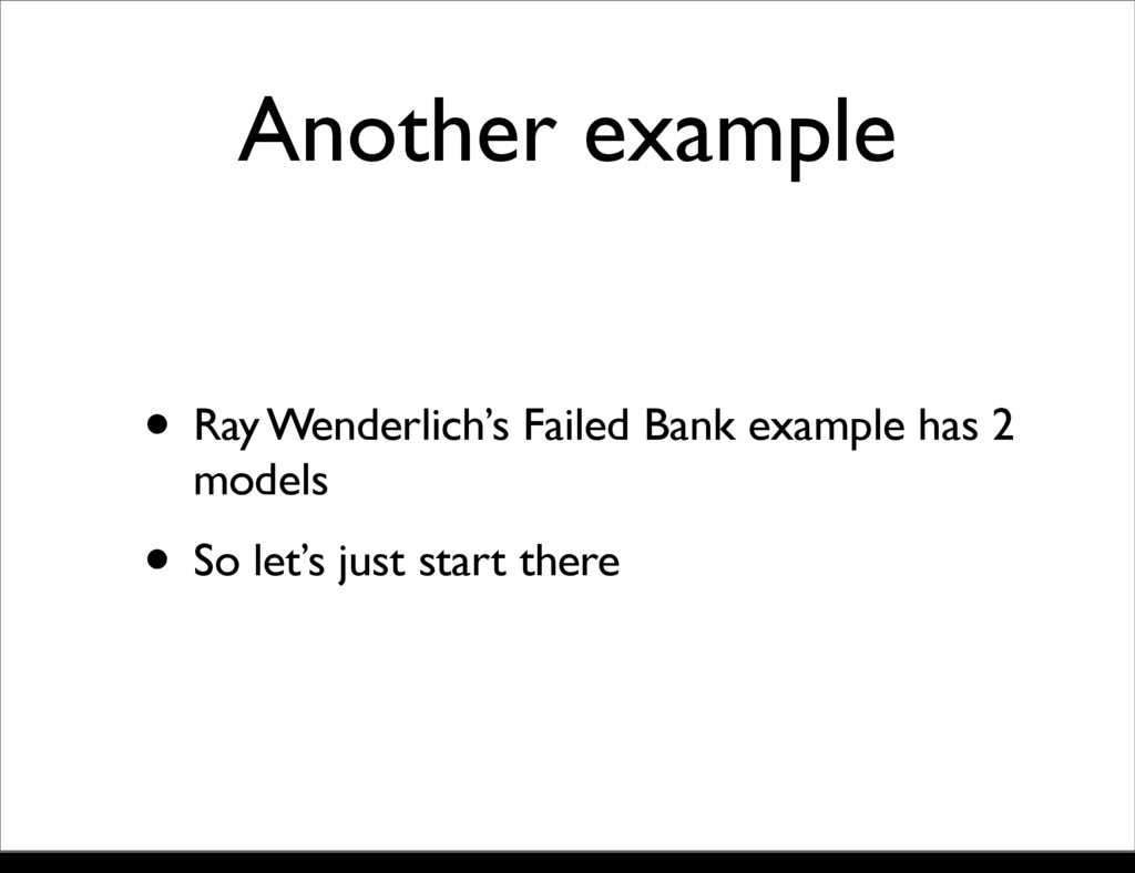 Another example • Ray Wenderlich's Failed Bank ...
