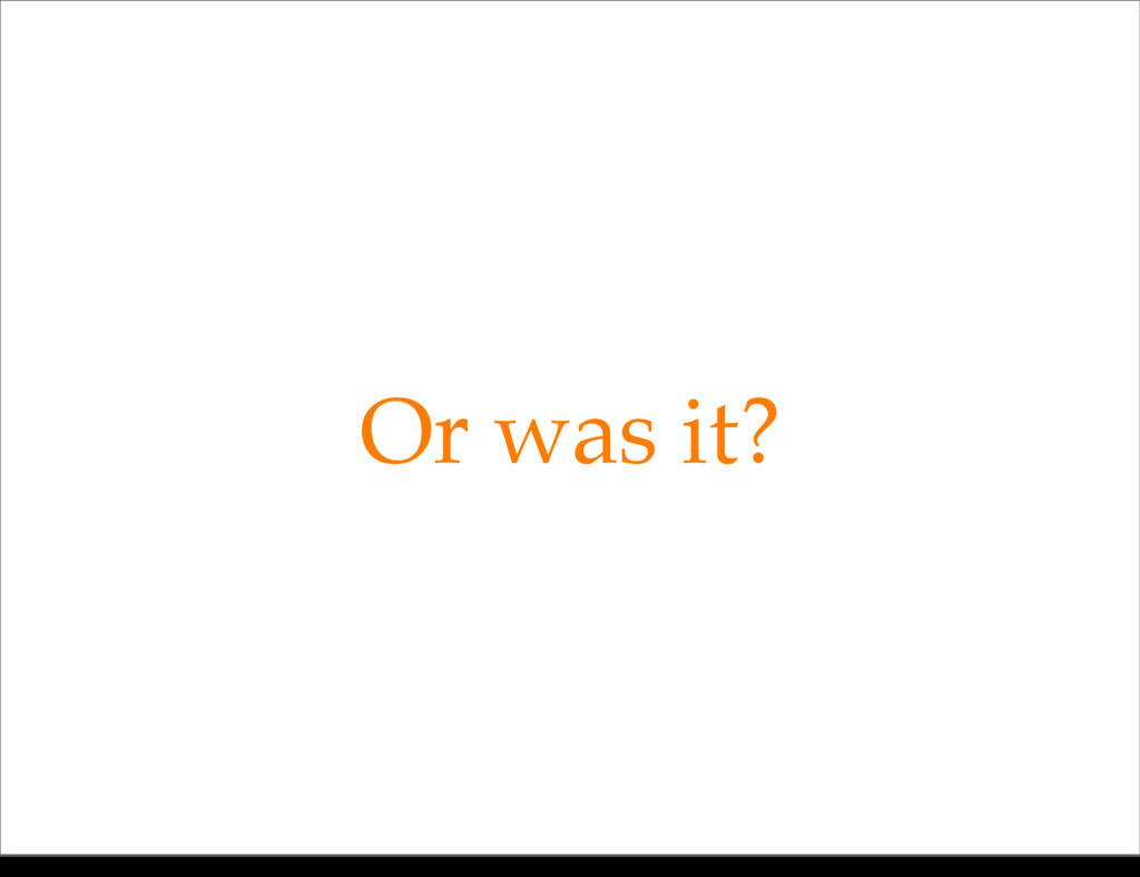 Or was it? Monday, 21 October, 13