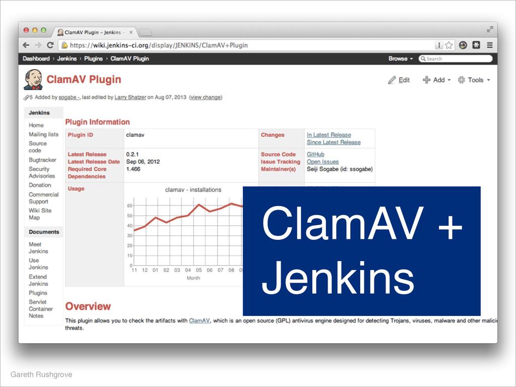 Gareth Rushgrove ClamAV + Jenkins