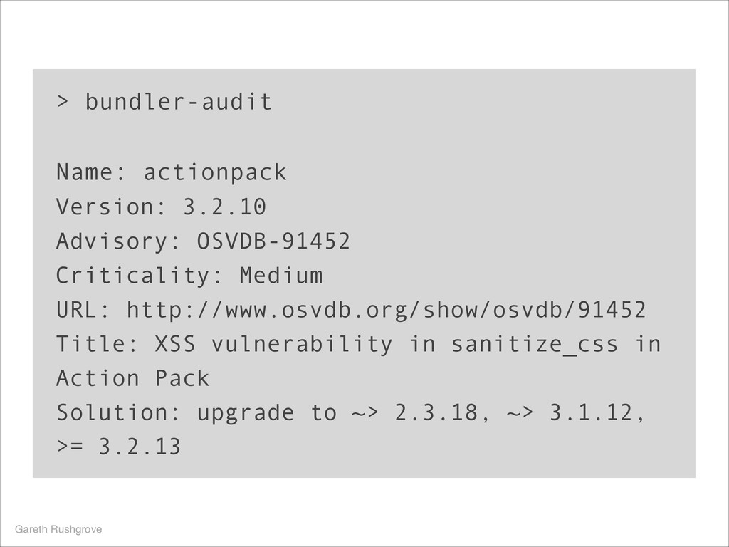 > bundler-audit ! Name: actionpack Version: 3.2...